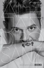 Alejandro Sanz. #VIVE (ebook)