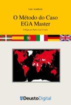 O Método do Caso EGA Master (ebook)
