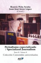 Periodismo especializado  tomo II (ebook)