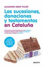 LAS SUCESIONES, DONACIONES Y TESTAMENTOS EN CATALUÑA