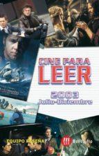 Cine para leer 2003 Julio-diciembre