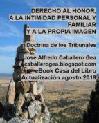DERECHO AL HONOR, A LA INTIMIDAD PERSONAL Y FAMILIAR Y A LA PROPIA IMAGEN (ebook)
