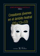 Creadores jóvenes en el ámbito teatral (20+13=33) (ebook)