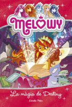 Melowy. La màgia de Destiny (ebook)