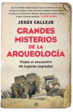 Grandes misterios de la arqueología (ebook)