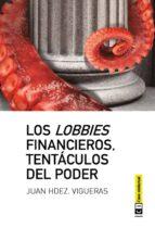 Los lobbies financieros, tentáculos del poder (ebook)
