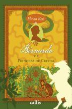 BERNARDO E A PRINCESA DE CRISTAL