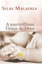 A maravilhosa graça de Deus (ebook)