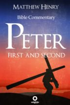 First and Second Peter - Complete Bible Commentary Verse by Verse (ebook)