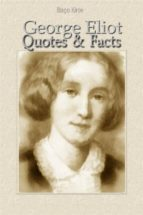George Eliot: Quotes & Facts