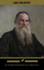 "Leo Tolstoy: Autobiographical Triology (""Childhood"", ""Boyhood"", ""Youth"") (ShandonPress)"