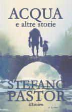 Acqua (e altre storie) (ebook)