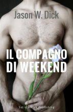 Il compagno di weekend (ebook)