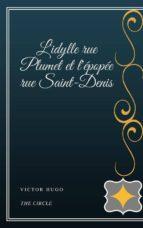 L'idylle rue Plumet et l'épopée rue Saint-Denis (ebook)