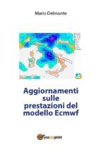 Aggiornamenti sulle prestazioni del modello Ecmwf (ebook)