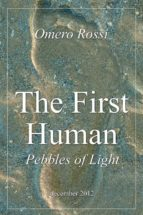 The first human : pebbles of light (ebook)