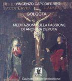 Golgota. Meditazioni Sulla Passione di Anonima Devota (ebook)