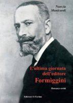 L'ultima giornata dell'editore Formiggini (ebook)