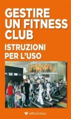 Gestire un Fitness Club (ebook)