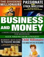 Business and Money: 4-Book Complete Collection Boxed Set For Beginners (eBook)