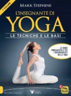 L'Insegnante di Yoga - 1° Volume (ebook)