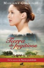 TIERRA DE FUGITIVOS