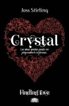 FINDING LOVE. CRYSTAL
