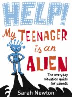 Help! My Teenager is an Alien (eBook)