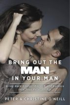 Bring Out The Man In Your Man (ebook)