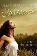 Uma Surpresa Para Christine (ebook)