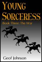 Young Sorceress Book 3: The War (ebook)