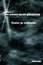 Het Verbreken Van Een Generatievloek: Claim Je Vrijheid! (ebook)