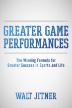 Greater Game Performances (ebook)