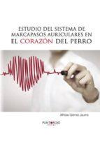 Estudio del sistema de marcapasos auriculares en el corazón del perro