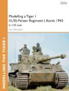 Modelling a Tiger I I3./SS-Panzer Regiment I, Kursk 1943 (ebook)