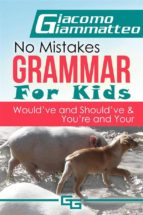 No Mistakes Grammar for Kids, Volume IV (ebook)