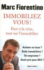 IMMOBILIEZ-VOUS !