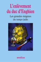 L'ENLÈVEMENT DU DUC D'ENGHIEN