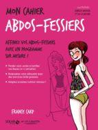 MON CAHIER ABDOS-FESSIERS