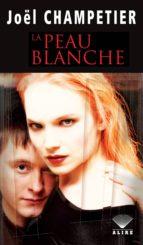 Peau blanche (La) (ebook)