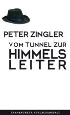 VOM TUNNEL ZUR HIMMELSLEITER