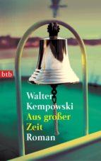 Aus großer Zeit (ebook)