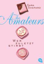 THE AMATEURS - Wer zuletzt stirbt (ebook)