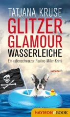 Glitzer, Glamour, Wasserleiche (ebook)