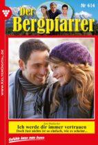 Der Bergpfarrer 414 - Heimatroman (ebook)