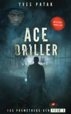ACE DRILLER - SERIAL TEIL 2