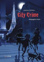 CITY CRIME - PELZJAGD IN PARIS