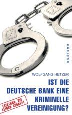 Ist die Deutsche Bank eine kriminelle Vereinigung? (ebook)