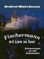 FISCHERMANN MIT LIEW UN SEEL