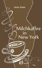 Milchkaffee in New York (ebook)
